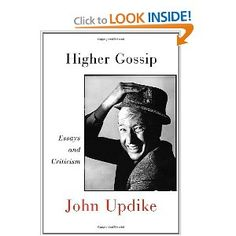 higher gossip essays and criticism by john updike