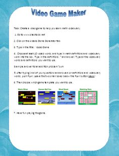 Step by step directions for creating your own video game. The kids can follow these directions and create a game with vocab words, math facts, etc...