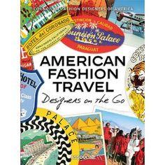 American Fashion Travel: Designers on the Go: Diane von Furstenberg: 9782759405091: Amazon.com: Books