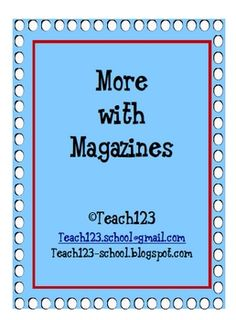 Literacy Center: More with Magazines $