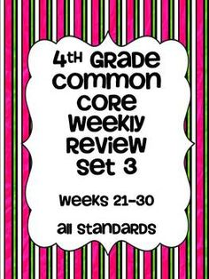 Weekly Common Core Math Review for ALL the 4th grade common core math standards! $