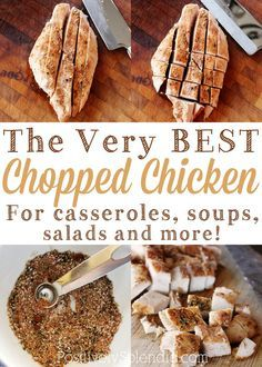 The very BEST chopped chicken for casseroles, soups, salads and more.