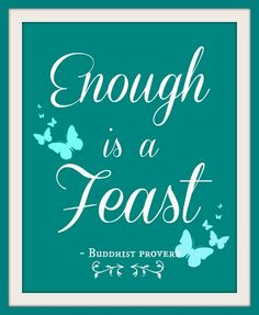 """21 Days of Gratitude - Day 17 """"Enough is a Feast"""" 21 inspiring posts shared by some wonderful bloggers, all about intentional gratitude."""