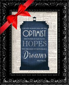 Doctor Who - Matt Smith Optimist Quote -  Dr. Who Tardis Word Typography - Geekery - Vintage Dictionary Print  Book Page Art