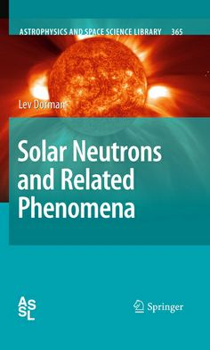 Solar Neutrons and Related Phenomena Astrophysics and Space Science Library