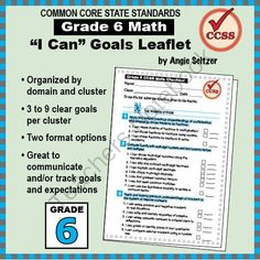 """Grade 6 FREE """"I Can"""" Leaflet of Goals for Common Core Math from K-8 MathPaths on TeachersNotebook.com -  (2 pages)  - This leaflet lists 62 clear goals to meet Grade 6 Common Core math, written as """"I can"""" statements. These are great to hand out to parents so they can see the year's math topics."""