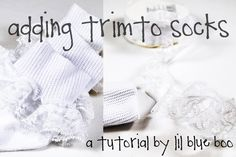 frilly white socks tutorial