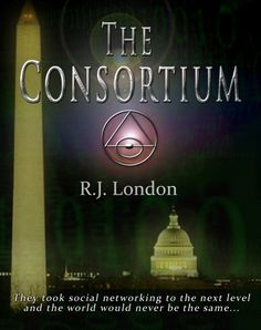 """""""The Consortium - We Can Change Everything"""" by RJ London, $4.95"""