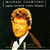 Michael Crawford sings ALW
