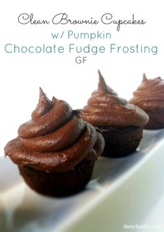 Clean Brownie Cupcakes w/ Chocolate Fudge Frosting #glutenfree #grainfree #bestrecipesever #cleaneating #skinnyrecipes #cleaneatingrecipes #highfiber http://www.damyhealth.com/2011/12/clean-eating-brownie-cupcakes-with-mint-fudge-icing/