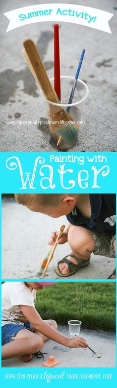 Tips from a Typical Mom: Summer Activity for Kids Painting with Water