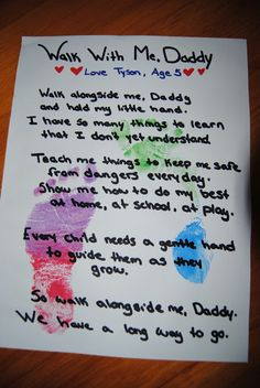 Walk with me daddy -- Adorable poem great for fathers day or birthdays.