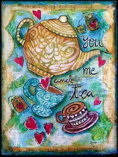 You...Me...and Tea...