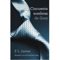 Cincuenta sombras de Grey. E.L James. [click para leer recomendación] books, shades, worth read, 50 shade, book worth, grey book, kindl edit, grey kindl, fifti shade