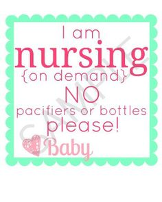 Personalized Nursing On Demand No Pacifier or Bottle Printable for Hospital Bassinet BABY GIRL. $7.00, via Etsy.