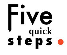 Five quick steps on
