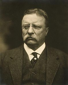 "Theodore Roosevelt, October 27, 1858 – January 6, 1919    ""Death had to take him sleeping, for if Roosevelt had been awake there would have been a fight."""