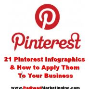 21 Pinterest Infographics and How to Apply Them to Your Business - found by Redhead Marketing