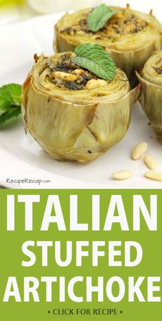 Italian Stuffed Artichoke Recipe #appetizer #recipes
