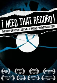 """Guerilla filmmaker Brendan Toller unleashes """"I NEED THAT RECORD! THE DEATH (OR POSSIBLE SURVIVAL) OF THE INDEPENDENT RECORD STORE,"""" a documentary feature examining why over 3000 independent record stores have closed across the U.S. in the past decade."""
