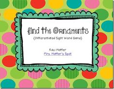 """Freebie """"Find the Ornaments"""" sight word game"""