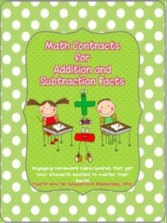 Math Contracts for Addition and Subtraction Facts homework to master math facts! $