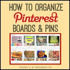 HOW TO ORGANIZE #PINTEREST BOARDS & PINS