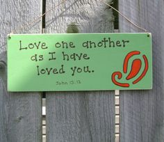 Love One Another...John 1512 Christian/ by ifrogcrafts on Etsy