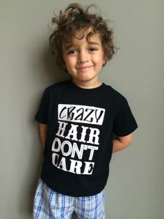 Crazy Hair Don't Care - Toddler Tee 20.00 Crazy Hair Don't Care. Unisex toddler tee. 2T-5T. #kids #kidstshirt #tshirt #vinnielouise