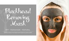 DIY Homemade Blackhead Removing Mask - Just 2 Ingredients - Health Starts in the Kitchen
