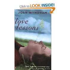 """""""Love Lessons"""" by Joan Wyndham: wonderful diary excerpts of coming of age in War-time London."""