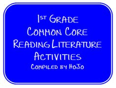 HoJos Teaching Adventures: 1st Grade Common Core Reading Literature Ideas