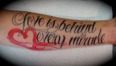 love is behind every miracle tattoo by tony weintraud. Black Bedroom Furniture Sets. Home Design Ideas