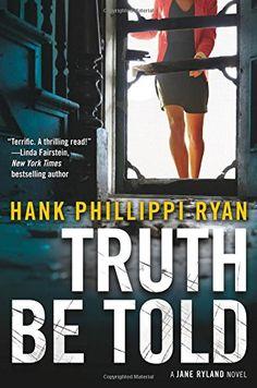 Truth Be Told (Jane Ryland) by Hank Phillippi Ryan