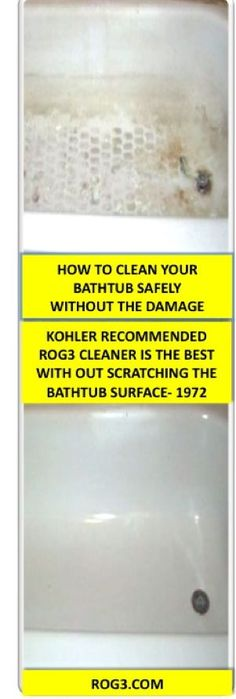 THIS IS HOW TO CLEAN YOUR BATHTUB SAFELY WITH OUT THE SCRATCHING OF THE SURFACE, ... TRUSTED WORLD WIDE