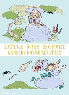 Little Miss Muffet dramatic role play Lets Play music