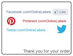 Use this customizable label template to tell your customers thanks and promote your Social Media efforts at the same time. #twitter #facebook #pinterest #labels
