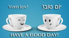 Paul Wilbur  The Hebrew word of the day,  Yom Tov = Have a good day = יום טוב