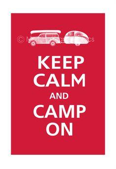 Camping! red camper, parent, keep calm, vintag trailer