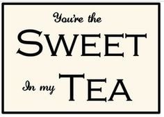 "You're the sweet in my tea by CreateYourWoodSign.com Hand painted wood sign The size is 18"" by 12"" The background is white tablecloth with black lettering Distressed With outdoor protection with border   Our wooden plaques are created for enduring quality. Because we never use vinyl stickers on our wooden signs, you can expect the writing to last forever.  All our signs are available in any colors, fonts and size. You can have it distressed or not, with outdoor protection or without."