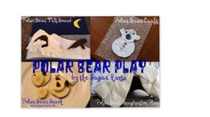 Polar Bear theme for kids: craft, snack, felt board imagination play, pretend play, and book list. By Sugar Aunts