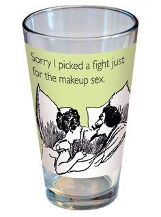 """""""Makeup Sex"""" Pint Gl"""