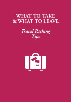 More travel packing tips!
