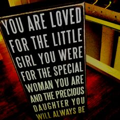 A gift from my mom for my dorm room :) a little quote to remind me that I am loved ❤