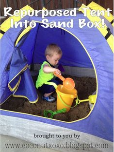 Make a sand box with an old tent! This is fabulous 1: because we live in a constant fog bang so it would protect my kids from the weather. And 2: you can zip it up at night to keep out the riff raff!!