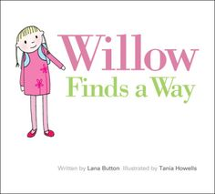Willow Finds a Way {Lana Button}