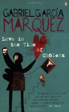 Gabriel García Márquez's Love in the Time of Cholera.