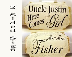 2 sided Uncle Here Comes your Girl or Bride by MerryMeSigns, Etsy.com