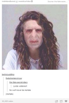 Lorde Voldemort...I should NOT think this is funny. But the comments...
