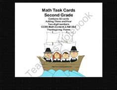Math Task Cards 2nd Grade Adding 3 and 4 Two-digit Numbers Thanksgiving Theme from Mrs. Mc's Shop on TeachersNotebook.com -  (12 pages)  - This is a great way to offer your class practice and review in an important second grade math skill. Your students will enjoy the Thanksgiving graphics as they practice. Task cards are great for indiv